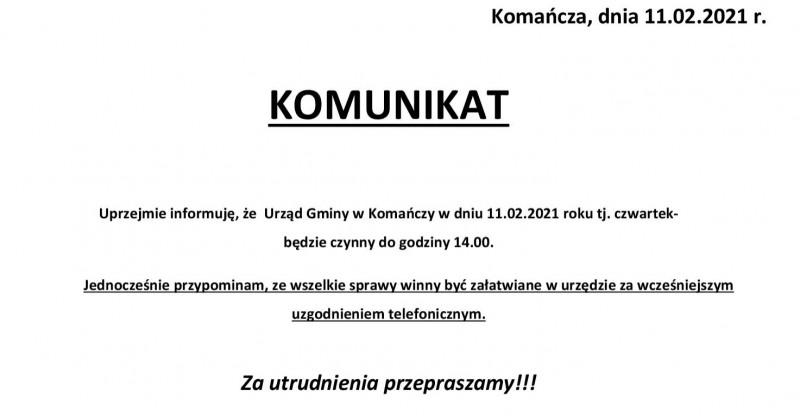 Informacja o godzinach pracy Urzędu Gminy Komańcza w dniu 11 lutego 2021 roku