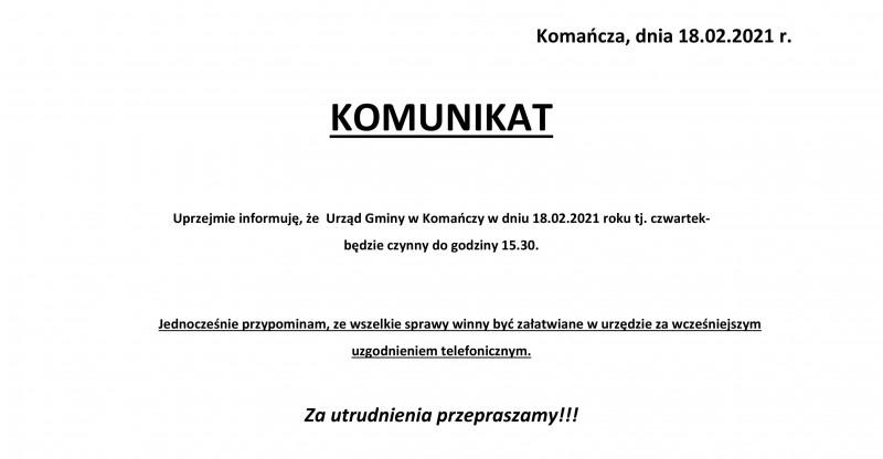 Informacja o godzinach pracy Urzędu Gminy Komańcza w dniu 18 lutego 2021 roku